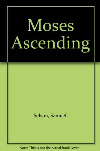 9780706701883: Moses Ascending