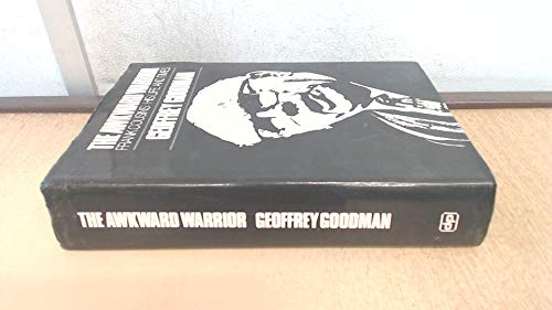 9780706702118: The Awkward Warrior. Frank Cousins: His Life and Times