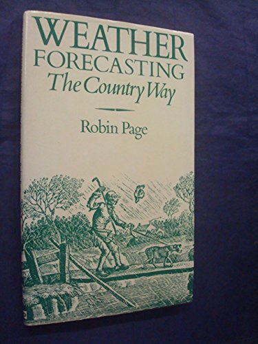 Weather Forecasting The Country Way: Page, Robin