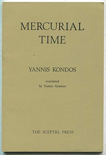 Mercurial Time with laid in typed letter: Kondos, Yannis (tr.