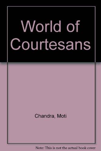 9780706900828: World of Courtesans