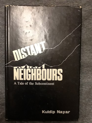 9780706901948: Distant Neighbours A Tale Of The Subcontinent