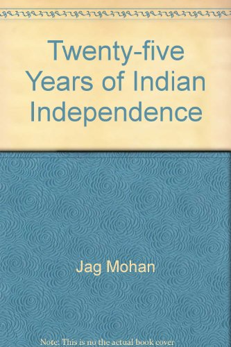 9780706902372: Twenty-five Years of Indian Independence