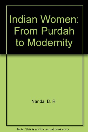 9780706904291: Indian Women: From Purdah to Modernity