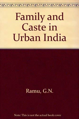 9780706905304: Family and Caste in Urban India