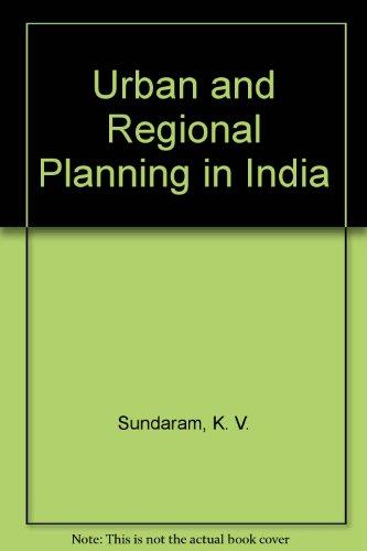 Urban and Regional Planning in India.: Sundaram, K V