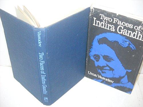 Two Faces of Indira Gandhi: Vasudev, Uma