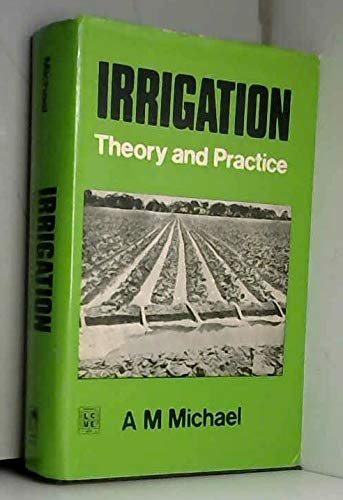 9780706906134: Irrigation: Theory and practice by Michael, A. M