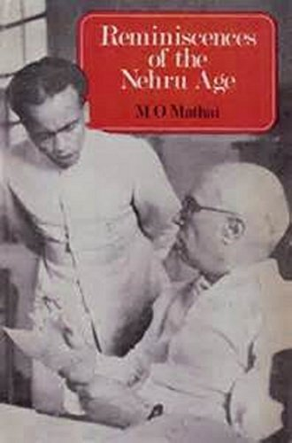 9780706906219: Reminiscences of the Nehru Age