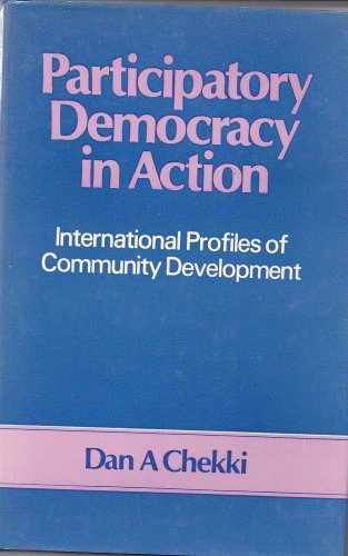 9780706909234: Participatory Democracy in Action: International Profiles of Community Development