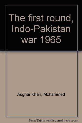 9780706909784: The first round, Indo-Pakistan war 1965