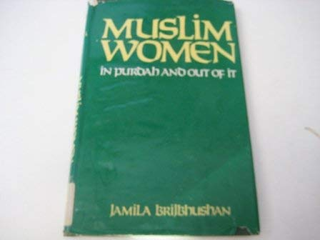 9780706910742: Muslim Women: In Purdah and Out of it