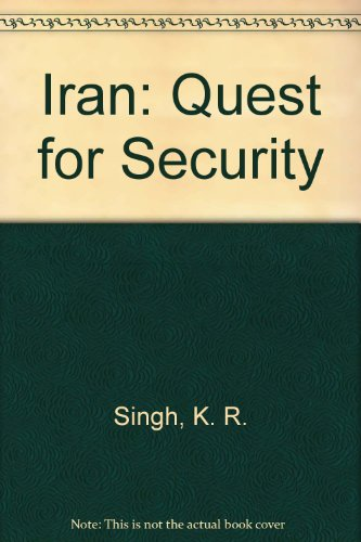 9780706912593: Iran: Quest for Security