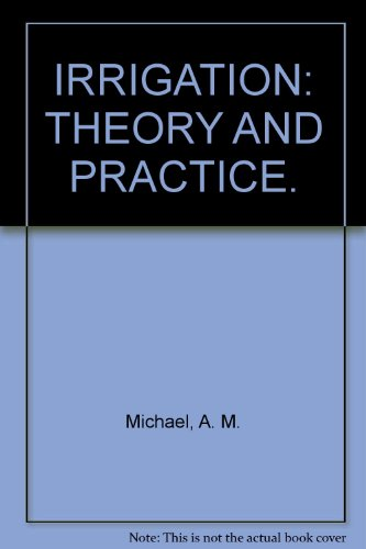 9780706924848: IRRIGATION: THEORY AND PRACTICE.