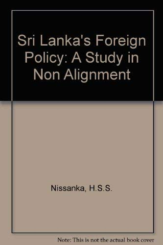 9780706926088: Sri Lanka's Foreign Policy: A Study in Non-Alignment