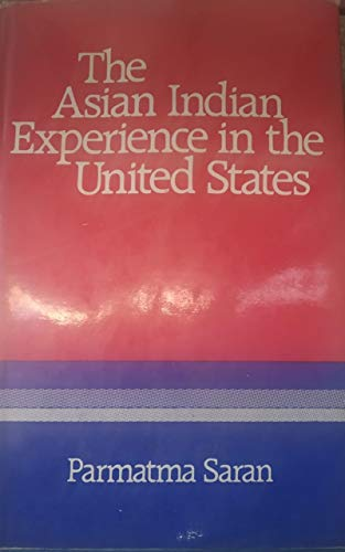 9780706927504: The Asian Indian experience in the United States