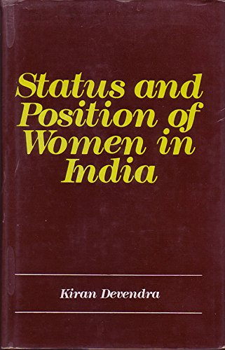 Status and Position of Women in India: Devendra, Kiran