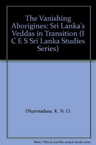 The Vanishing Aborigines: Sri Lanka's Veddas in: K. N. O.