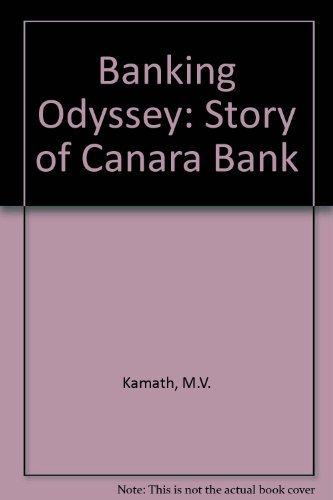 9780706958300: Banking Odyssey: Story of Canara Bank