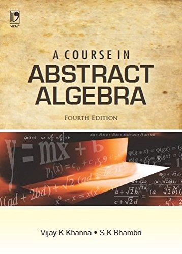 9780706965704: A Course in Abstract Algebra