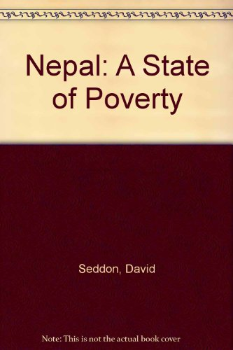 9780706969986: Nepal: A State of Poverty