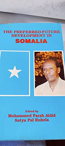 9780706973044: Preferred Future Development in Somalia