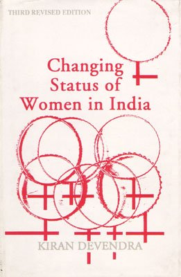 Changing the Status of Women in India: Kiran Devendra