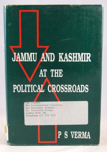 9780706976205: Jammu and Kashmir at the Political Crossroads