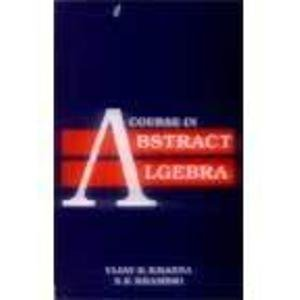 9780706983029: A Course in Abstract Algebra