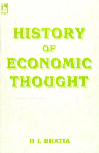 History of Economic Thought, 4/e: H.L. Bhatia