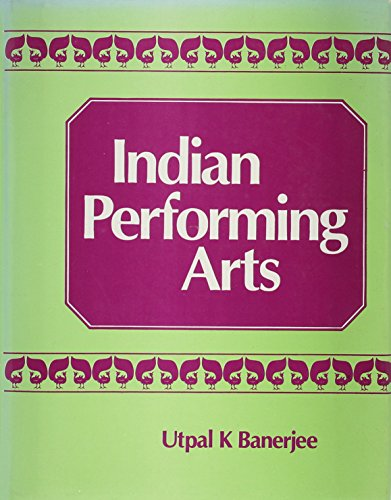 9780706986716: Indian Performing Arts