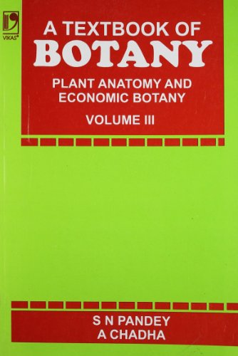 9780706986853: A Textbook of Botany: Plant Anatomy and Economic Botany Vol 3
