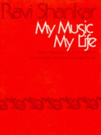 9780706987539: My Music, My Life: Complete Manual on How to Play the Sitar