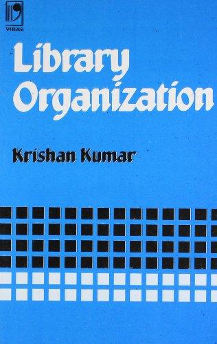 9780706990324: Library Organization