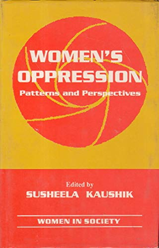 Women's Oppression: Patterns and Perspectives