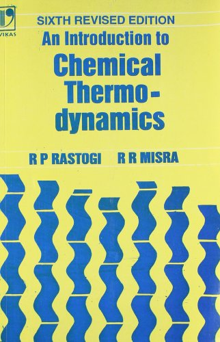 An introduction to chemical thermodynamics by r p rastogi and r r an introduction to chemical thermodynamics r p rastogi and r r misra fandeluxe Choice Image