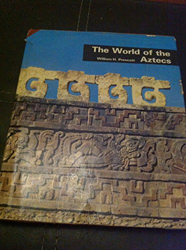 9780707101033: The world of the Aztecs