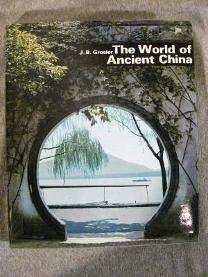 The world of ancient China: Grosier, J.-B