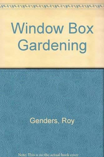 Window Box Gardening (0707105765) by Roy Genders