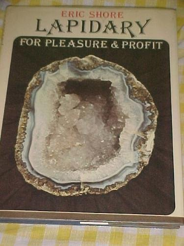 9780707105918: Lapidary for Pleasure and Profit