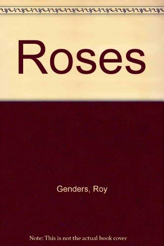 Roses (070710596X) by Genders, Roy