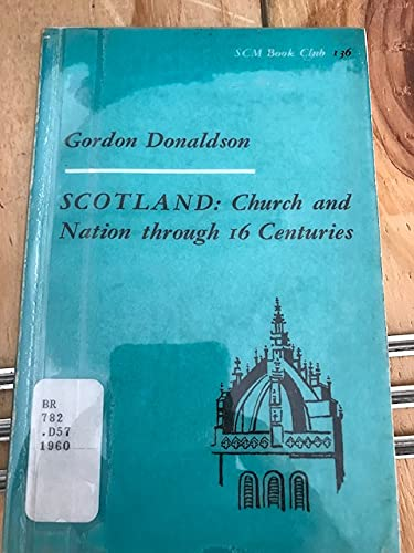 9780707301822: Scotland: Church and Nation Through Sixteen Centuries