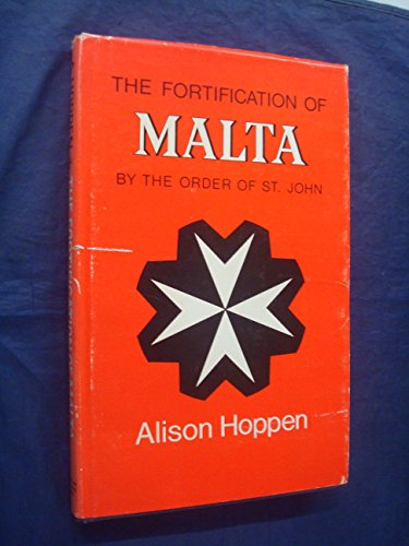 9780707302416: The Fortification of Malta by the Order of St.John 1530-1798
