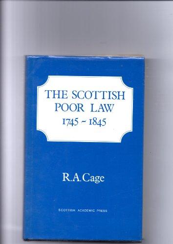 9780707302898: The Scottish Poor Law 1745-1845
