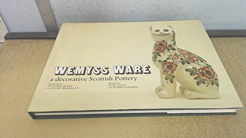 Wemyss Ware: A Decorative Scottish Pottery: Davis, Peter