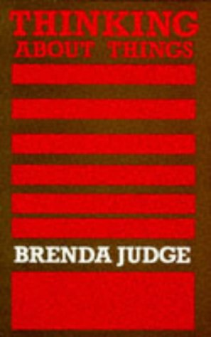 Thinking About Things: A Philosophical Study of Representation: Judge, Brenda