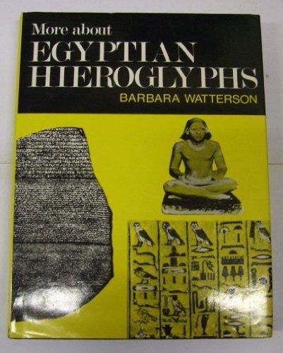 More About Egyptian Hieroglyphs, A Simplified grammar: WATTERSON BARBARA -