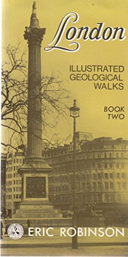 London: Illustrated Geological Walks, Book Two : The West End (Bk. 2) (0707304164) by Eric Robinson