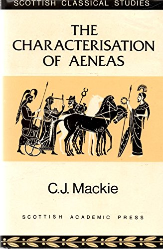 9780707304908: The Characterization of Aeneas (Scottish Classical Studies)