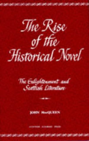 9780707305004: The Rise of the Historical Novel (Enlightenment and Scottish Literature, Vol 2)